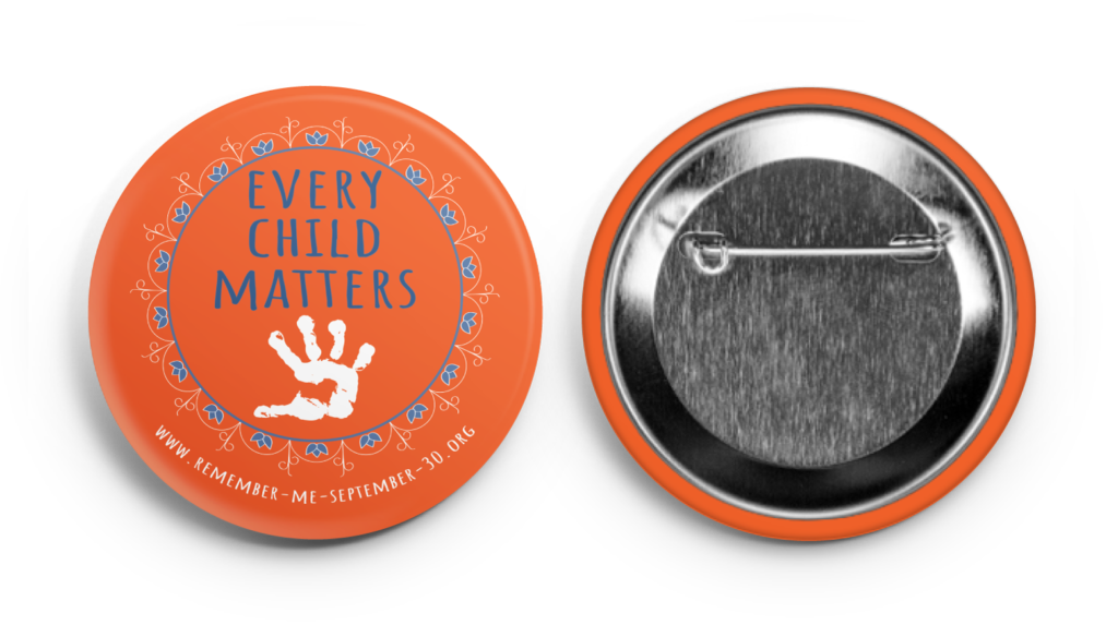 remember me, september 30, orange shirt day, ottawa, pass the feather, indigenous arts collective of canada, residential school, graves, remembrance day, sixties scoop, buttons, fundraising, awareness